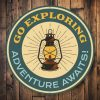 Go Exploring Sign Camping Sign - Outdoors - Hiking - Camping Gifts - Stitch & Simon